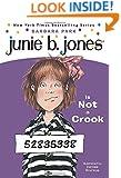 Junie B. Jones Is Not a Crook (Junie B. Jones, No. 9)