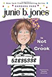 Junie B. Jones #9: Junie B. Jones Is Not a Crook (A Stepping Stone Book(TM))