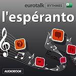 EuroTalk Rhythme l'espéranto    Eurotalk Ltd