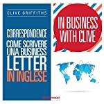 Correspondence. Come scrivere una business letter in inglese (In Business with Clive) | Clive Griffiths