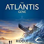 The Atlantis Gene: The Origin Mystery, Book 1 (       UNABRIDGED) by A. G. Riddle Narrated by Stephen Bel Davies