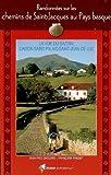 echange, troc Jean-Yves Grégoire - Randonnées sur les chemins de Saint-Jacques au Pays Basque