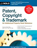 img - for Patent, Copyright & Trademark: An Intellectual Property Desk Reference book / textbook / text book
