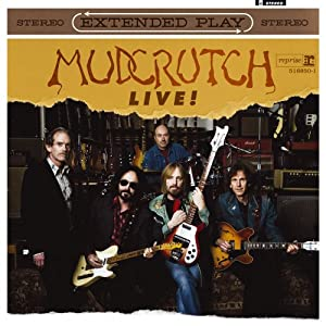 Mudcrutch Extended Play Live EP [Vinyl LP with bonus CD]