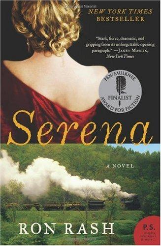 Serena  A Novel, Ron Rash