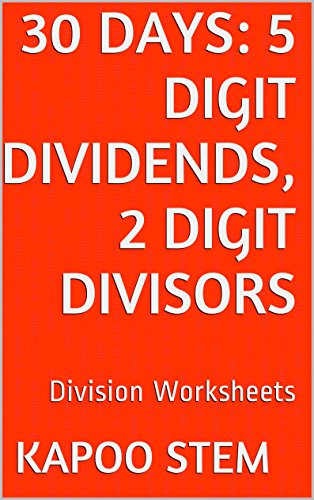 30 Division Worksheets with 5-Digit Dividends, 2-Digit Divisors: Math Practice Workbook (30 Days Math Division Series 9) (Direct Gov compare prices)