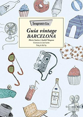 Seagram's Gin. Guía Vintage Barcelona (No ficcion)