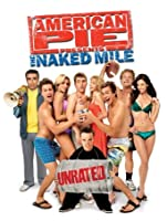 American Pie Presents: The Naked Mile (Unrated) [HD]