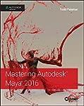 Mastering Autodesk Maya 2016: Autodes...