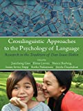 img - for Crosslinguistic Approaches to the Psychology of Language: Research in the Tradition of Dan Isaac Slobin (Psychology Press Festschrift Series) book / textbook / text book
