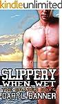 Slippery When Wet (The Brazen Boys) (...