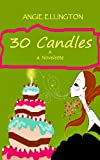 30 Candles (The Riverwalk Gals)
