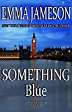 Something Blue (Lord and Lady Hetheridge Mystery Series Book 3) (English Edition)