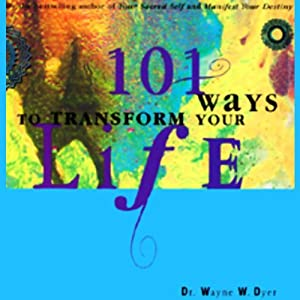 101 Ways to Transform Your Life Audiobook