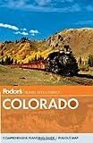 Fodor's Colorado (Travel Guide) (030792842X) by Fodor's