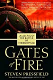 Gates of Fire: An Epic Novel of the Battle of Thermopylae