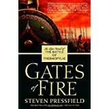 Gates of Fire: An Epic Novel of the Battle of Thermopylae ~ Steven Pressfield