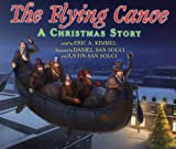 img - for The Flying Canoe: A Christmas Story book / textbook / text book