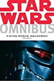 Michael A. Stackpole Star Wars Omnibus: X-wing Rogue Squadron Vol. 3