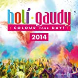 Holi Gaudy 2014 (The Official Festival Compilation)