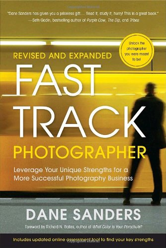 Fast Track Photographer, Revised and Expanded