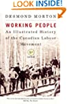 Working People: An Illustrated Histor...