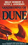 Sandworms of Dune (0340837527) by Brian Herbert Kevin J. Anderson