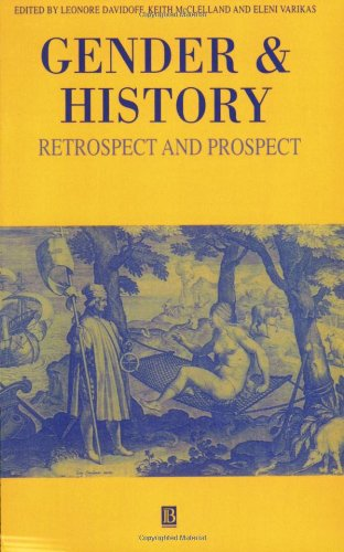 Gender and History: Retrospect and Prospect (Gender and History Special Issues)
