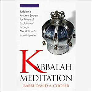 Kabbalah Meditation | [Rabbi David Cooper]