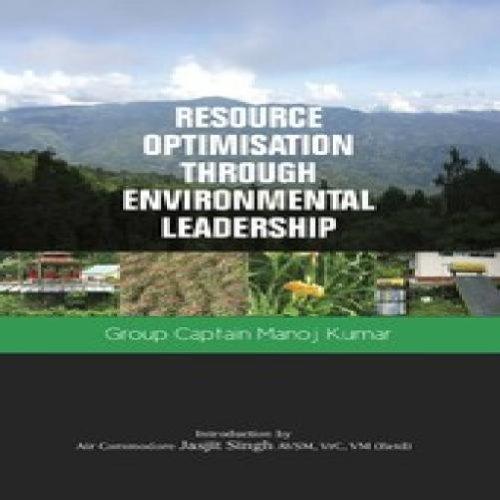 Resource Optimisation Through Environmental Leadership