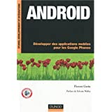 Android : D�velopper des applications mobiles pour les Google Phonespar Florent Garin