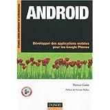 Android : D�velopper des applications mobiles pour les Google Phonespar Florent Garin