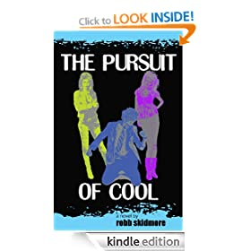 The Pursuit of Cool