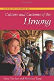img - for Culture and Customs of the Hmong (Culture and Customs of Asia) book / textbook / text book