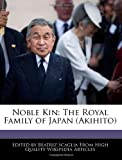 img - for Noble Kin: The Royal Family of Japan (Akihito) book / textbook / text book