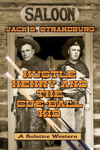Book: Hustle Henry And The Cue-Ball Kid by Jack B. Strandburg