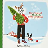 img - for Have Yourself a Mirabelle Little Christmas! book / textbook / text book