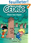 C�dric, tome 3 : Classes tous risques