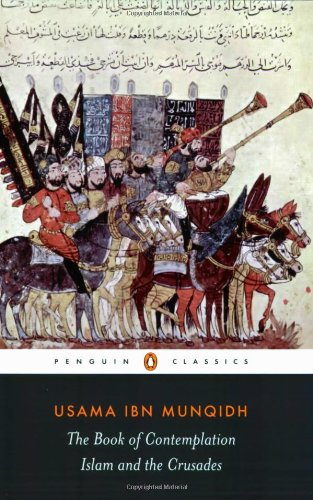The Book of Contemplation: Islam and the Crusades...