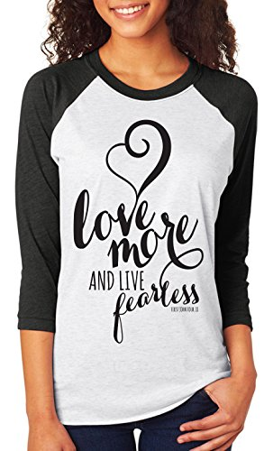 Love-More-Live-Fearless-1-John-418-Adult-Christian-34-Sleeve-Raglan-Shirt