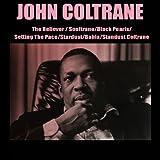 The Believer / Soultrane / Black Pearls / Setting the Pace / Stardust / Bahia / Standust Coltrane