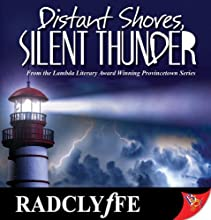 Distant Shores, Silent Thunder: Provincetown Tales, Book 3 (       UNABRIDGED) by Radclyffe Narrated by Nicol Zanzarella