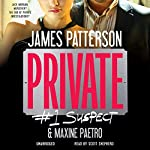 Private: #1 Suspect | James Patterson,Maxine Paetro