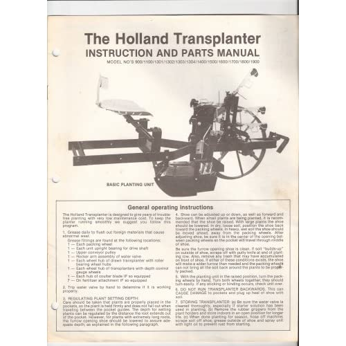 The Holland Transplanter Instruction and Parts Manual (Model No's 900