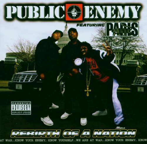 Public Enemy - Rebirth of a Nation - Zortam Music