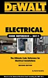 DEWALT  Electrical Code Reference: Based on the 2011 National Electrical Code - 1111545480