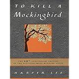 To Kill a Mockingbird 40thpar Harper Lee