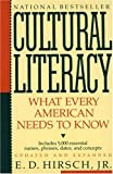 Cultural Literacy: What Every American Needs to Know (0394758439) by E.D. Hirsch Jr.