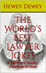 The World's Best Lawyer Jokes: A Serv...
