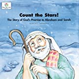 Count the Stars! The Story of God's Promise to Abraham and Sarah (God Loves Me) (God Loves Me Storybooks)